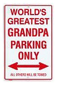 Grandpa Metal Parking Sign
