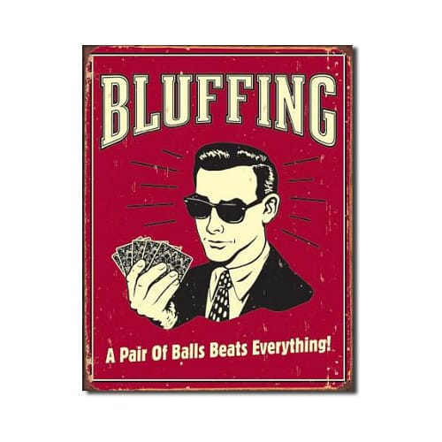 Poker Bluffing a Pair of Balls Beats Everything Distressed Vintage Tin Sign