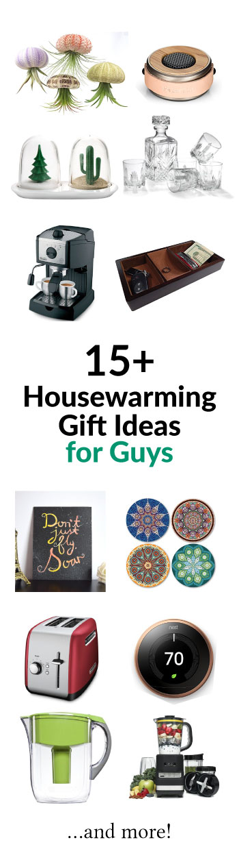 15 Undeniably Cool Housewarming Gift Ideas For Men