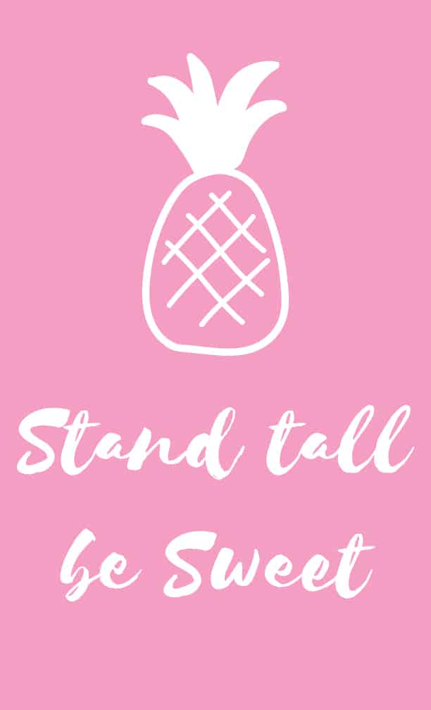 stand tall be sweet