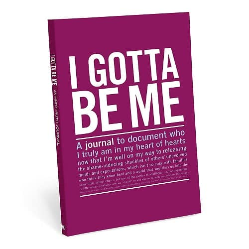 I Gotta Be Me Inner-Truth Journal
