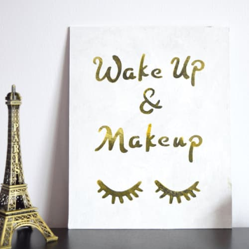 Wake Up & Makeup Wall Art
