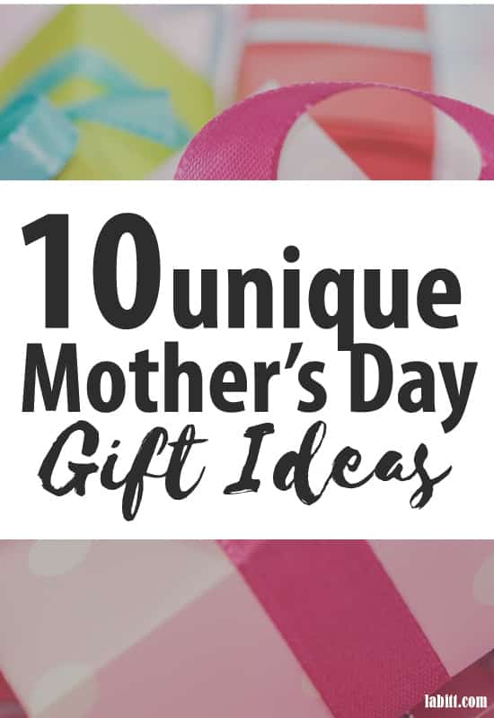 10 unique mother's day gift ideas from daughter, from son