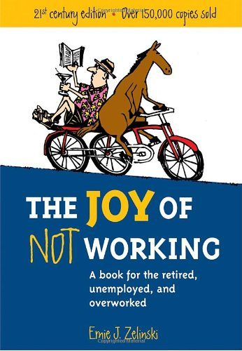 The Joy of Not Working | Retirement Gift Ideas