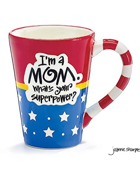 I'm A Mom, What's Your Superpower Coffee Mug