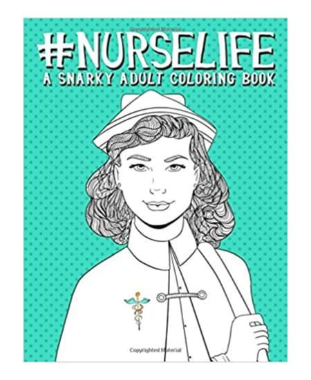Nurselife Adult Coloring Book | National Nurse Week Gift Ideas - for nurse, doctor, graduation