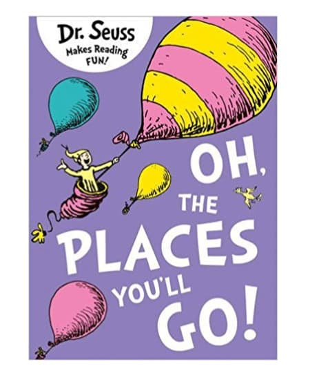 high school graduation gift idea for guys - Oh, The Places You'll Go! By Dr. Seuss