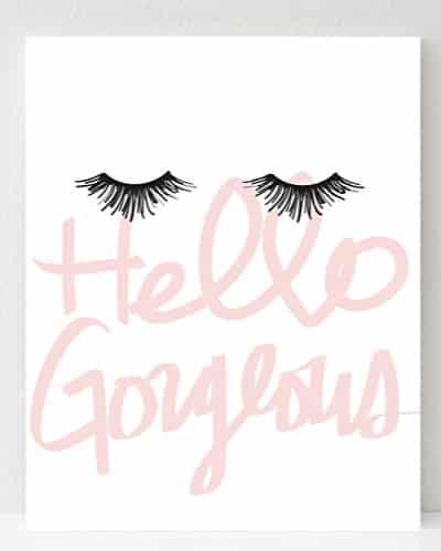Hello Gorgeous Poster