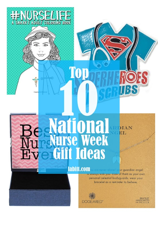 10 Nurse Week Ideas: Gifts For Nurses