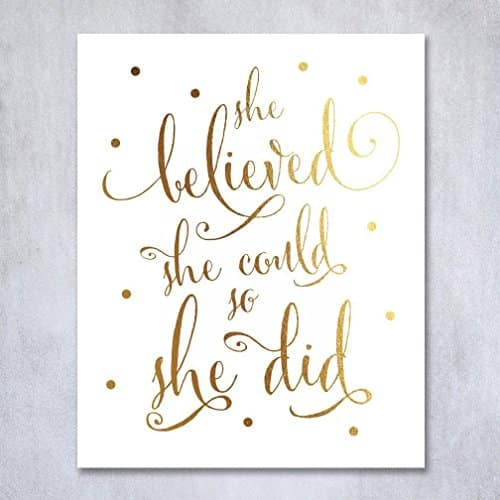 She Believed She Could So She Did Gold Foil Art Print
