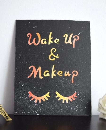 Wake up and makeup room decor