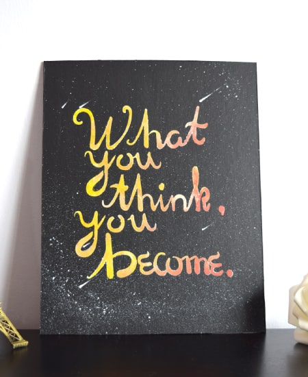 high school graduation gift idea for guys - What you think you become inspirational room decor