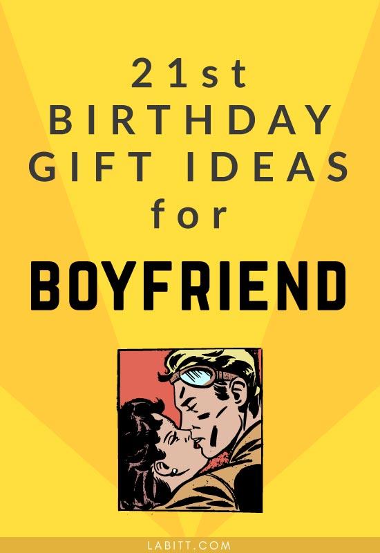 20 Best 21st Birthday Gifts for Your Boyfriend