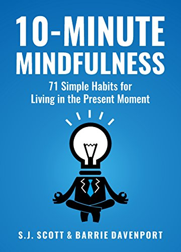 10-Minute Mindfulness: 71 Habits for Living in the Present Moment. 15th Wedding Anniversary Gift Ideas for Husband and Wife. Gifts for Him and for Her.
