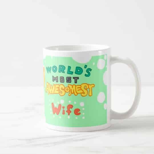 World's Most Awesomest Wife Mug. 15th Wedding Anniversary Gift Ideas for Her, for Wife. Women Gifts.