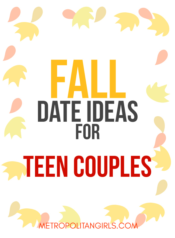 Fall Date Ideas for Teen Couples