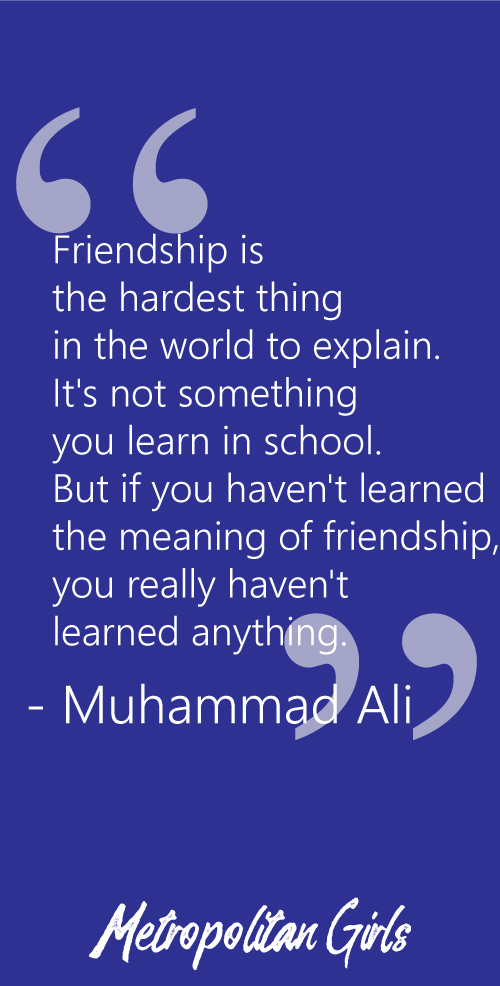 Muhammad Ali Friendship Quote | Best Friend Day Quotes and Sayings