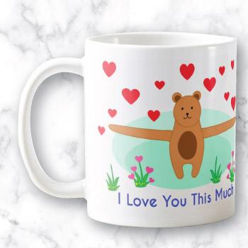 Cute love you mug gift - I love you this much