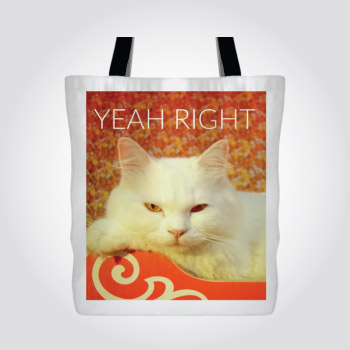 yeah right demotivational cynical white cat tote bag