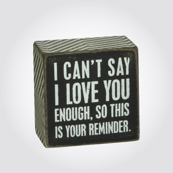 I love you reminder wooden box sign
