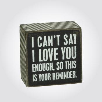 I love you reminder wooden box sign