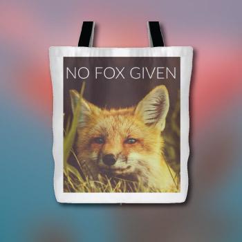 no fox given - funny pun tote bag
