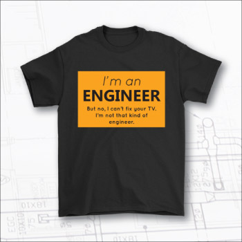 T-shirt for engineers. Funny gift for engineers