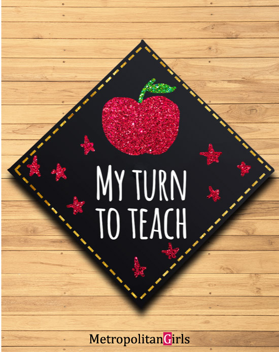 Graduation cap decoration idea teacher
