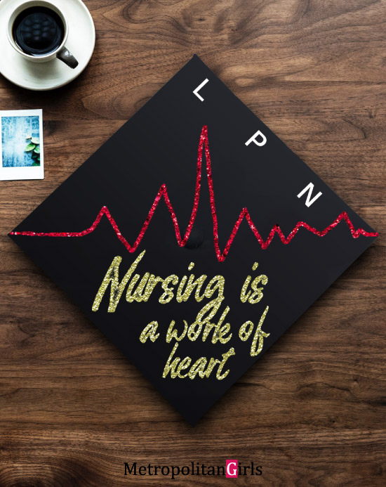 Inspirational graduation cap idea LPN nurse