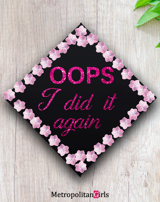 Funny college graduation cap decoration idea for graduates