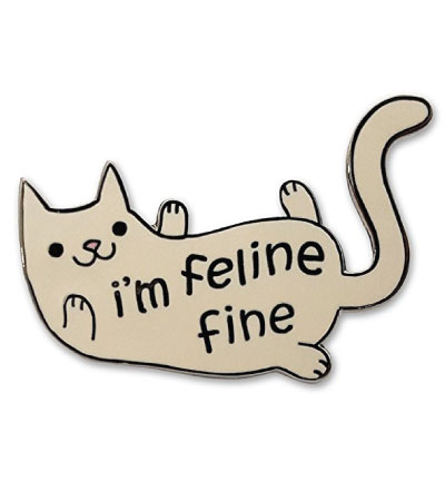 I'm feline fine cat lapel pin