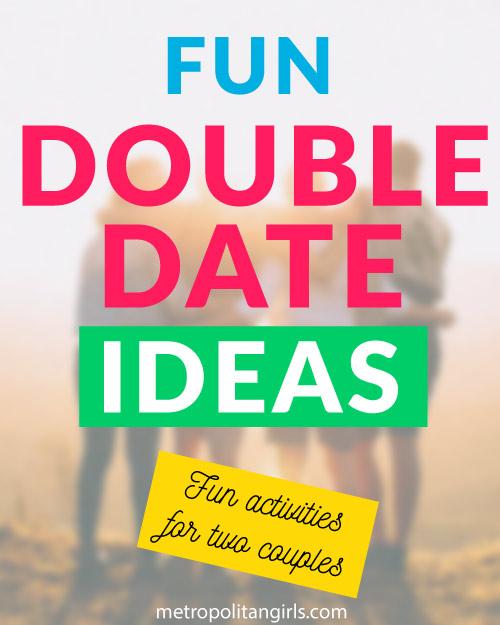 Double Date Ideas