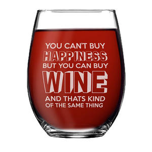 You can't buy happiness but you can buy wine and that's kind of the same thing | funny stemless wine glass | wine quote | happiness quote #wine #winelover #wineglasses