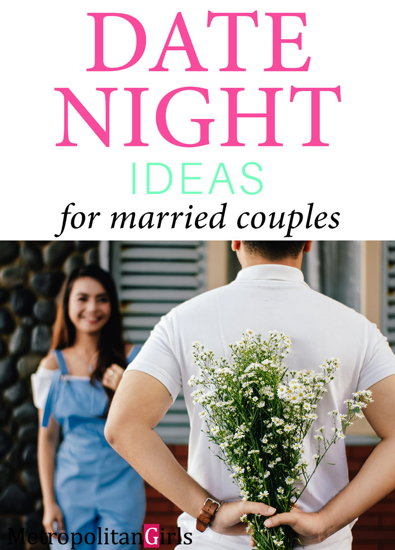 date night ideas for the married couples