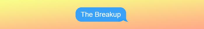 Break Up Over Text