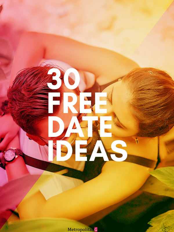 30 Free Date Ideas That Don't Cost Anything