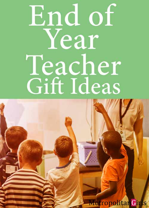 End-of-Year-Ideas-Gifts-For-Teachers