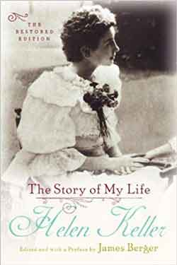 Autobiography The Story of My Life   Helen Keller Biography