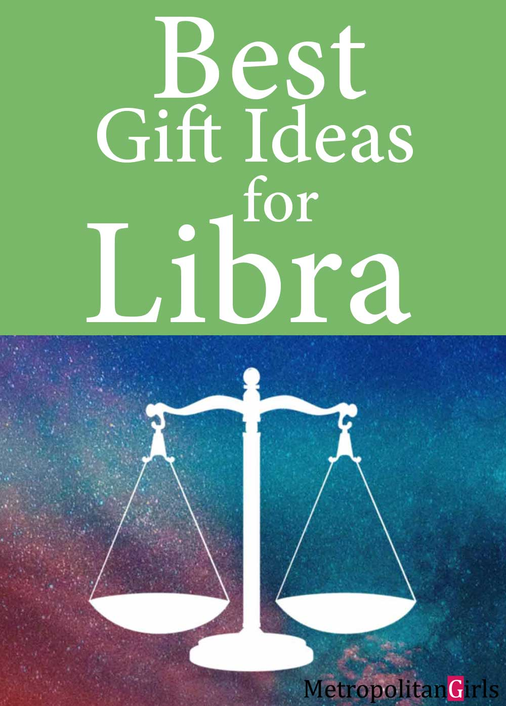 Libra, the sign of justice, is righteous and fair. If you're shopping for a Libra, find out what kind of gifts will appeal to them in this Libra gift guide.