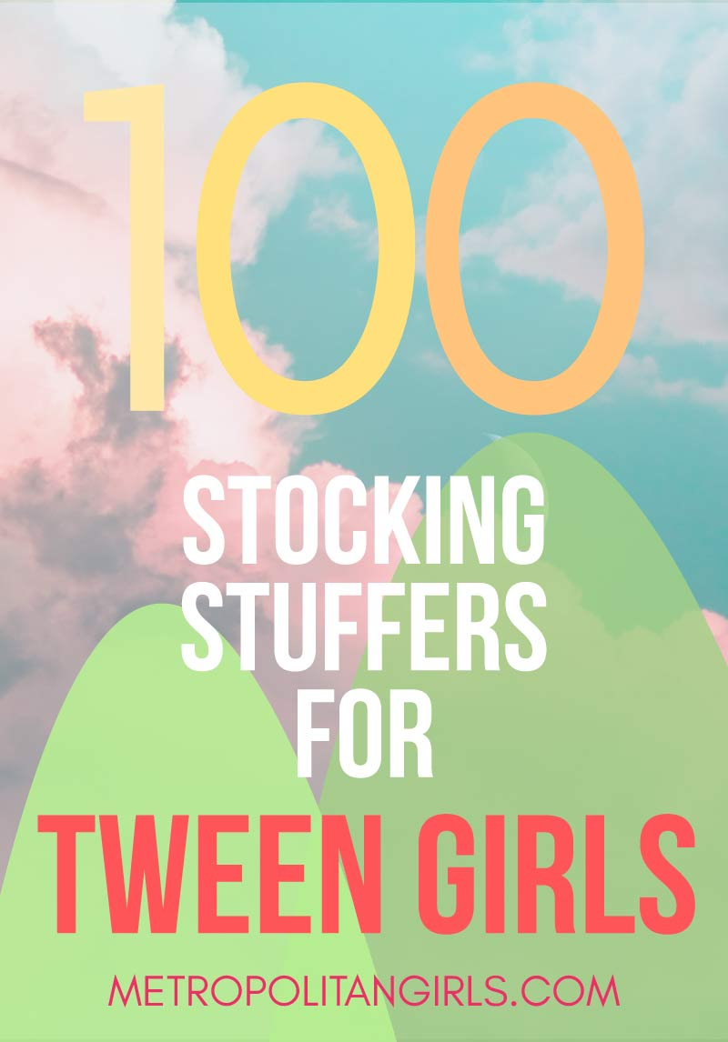 100 Christmas stocking stuffer ideas for tween girls - small presents for a tween girl's Christmas stocking