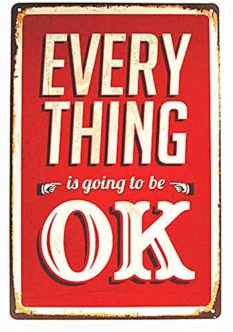 Everything Will Be Okay Wall Decor