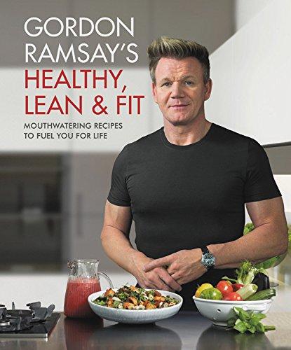 Gordon Ramsay's Healthy Cookbook