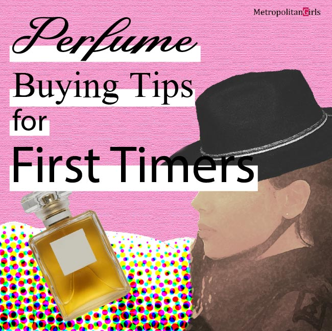 Featured image for this article. It says Perfume Buying Tips for First Timers on the top left. Behind the text is a bottle of perfume and a long-hair brunette against a half-tone background. Behind all that is a pink canvas.