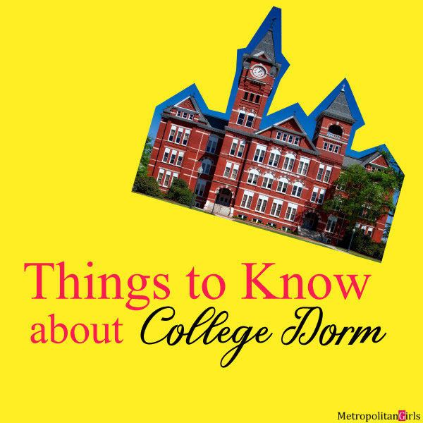 What to expect when you live in the dorm - things to know about college dorm (dormitory)