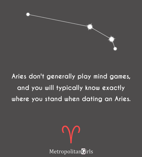 Aries don't generally play minds games - aries love quote