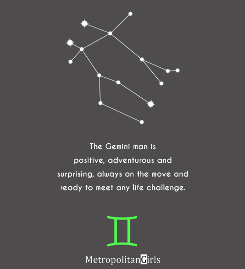 The Gemini man is positive - quote about gemini guys