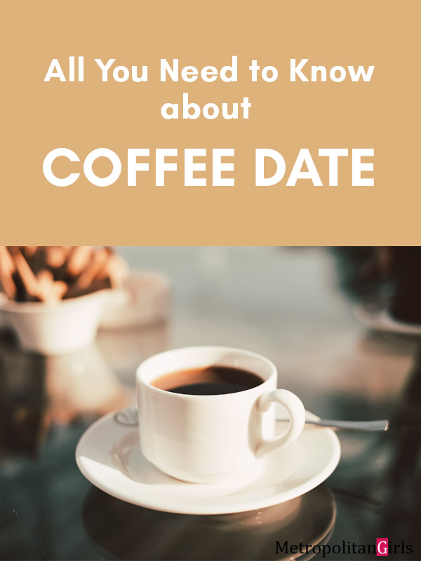 All You Need to Know about Coffee Date