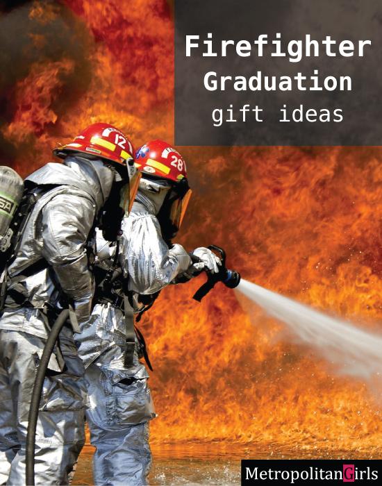 Best Firefighter Graduation Gifts: Gift Ideas for Graduating Fireman and Firewoman
