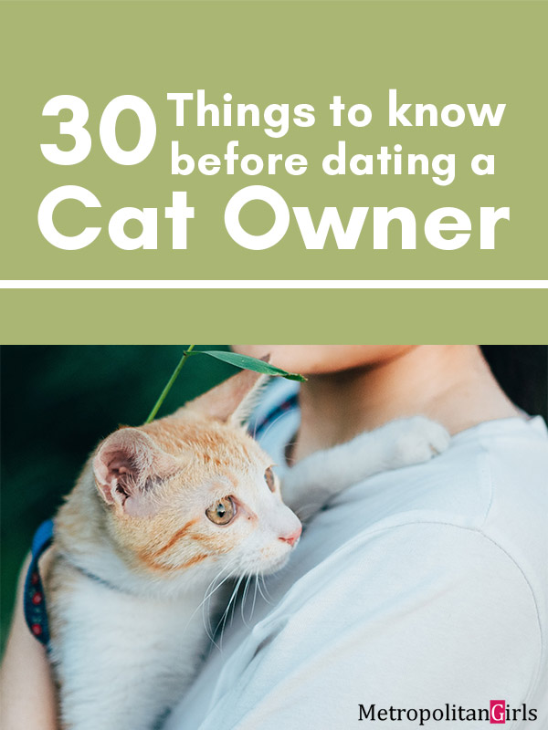 30 Things You Should Know Before Dating a Cat Owner