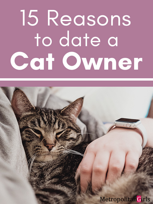 15 Reasons for Dating a Cat Owner